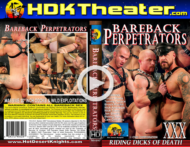 Hot Desert Knights: Bareback Perpetrators