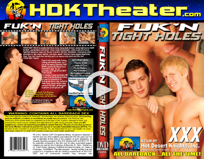 Hot Desert Knights: FUK'N TIGHT HOLES