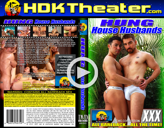 Hot Desert Knights: HUNG HOUSE HUSBANDS