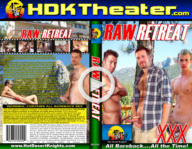 Hot Desert Knights: RAW RETREAT