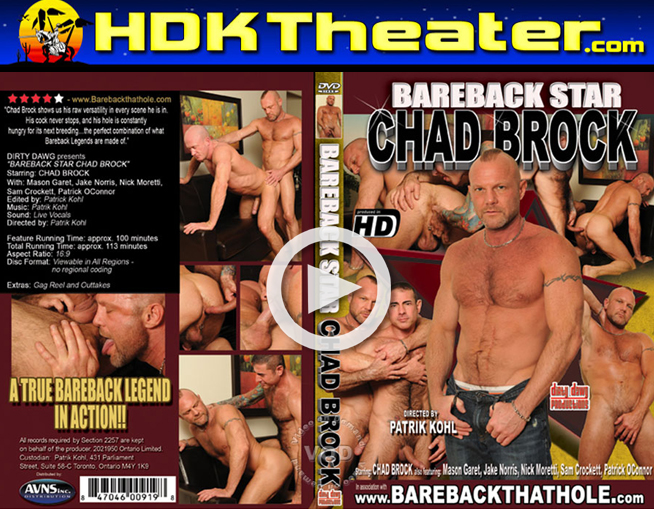 Dirty Dawg: BAREBACK STAR CHAD BROCK