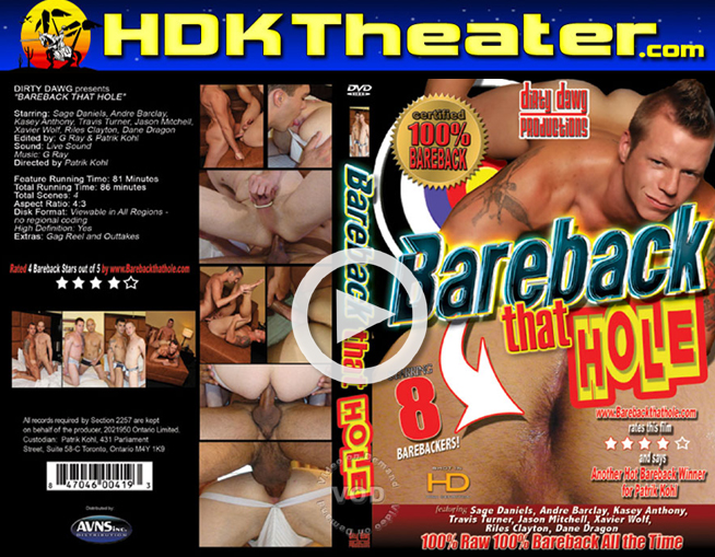 Dirty Dawg Productions: BAREBACK THAT HOLE