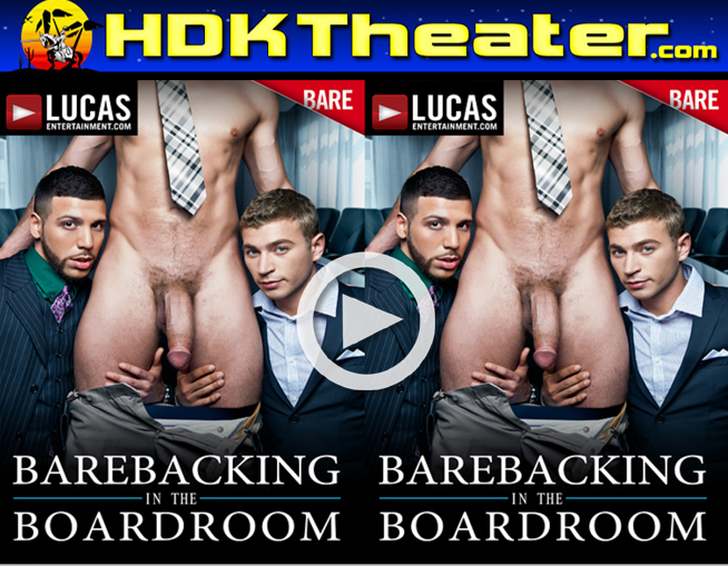 Lucas Entertainment: BAREBACKING IN THE BOARDROOM