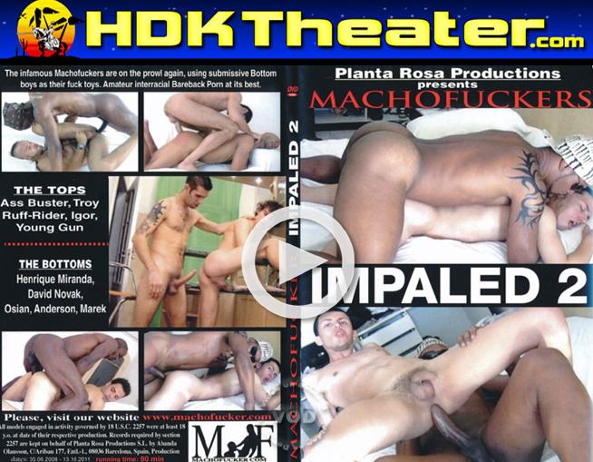 MachoFucker: IMPALED 2