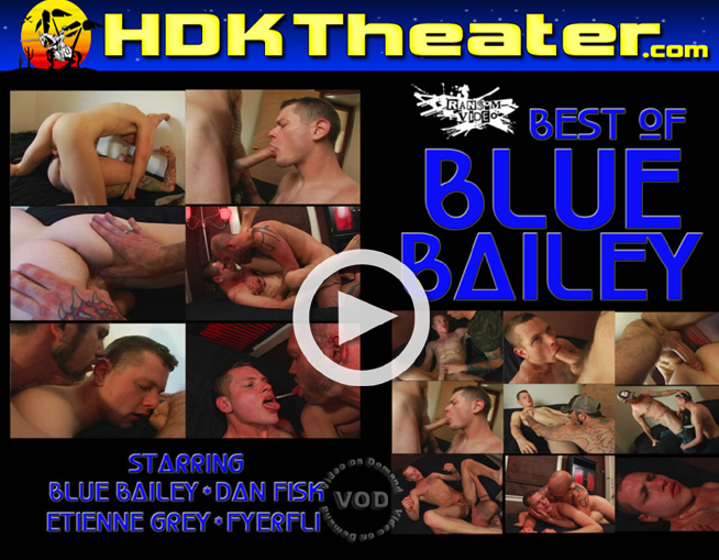 Ransom Video: BEST OF BLUE BAILEY