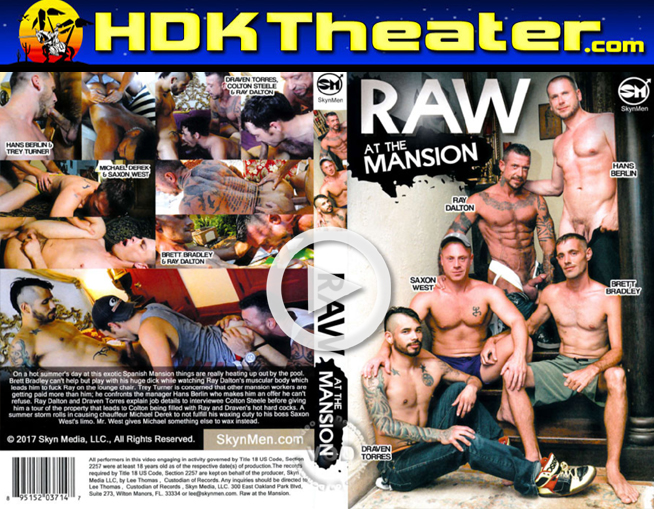 Skyn Men: RAW AT THE MANSION
