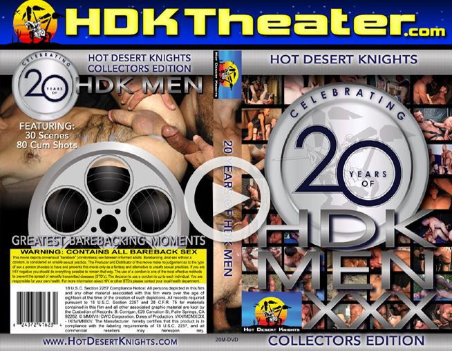 Hot Desert Knights: 20 YEARS OF HDK MEN