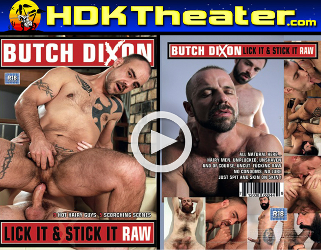 Butch Dixon: LICK IT & STICK IT RAW