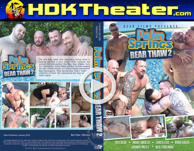 Bear Films: PALM SPRINGS BEAR THAW 2