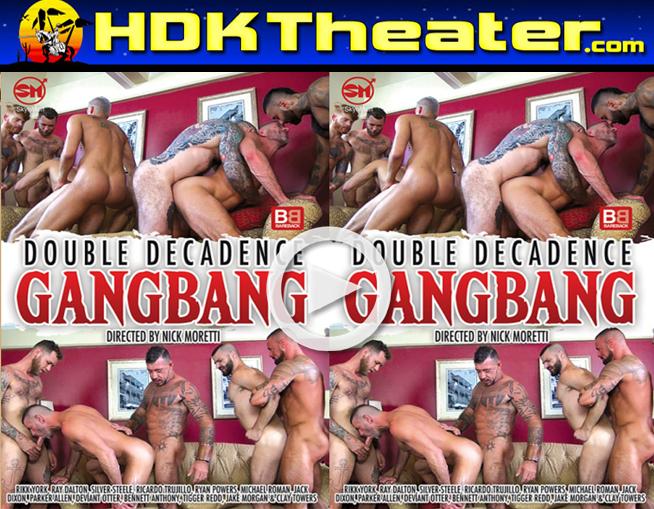 DOUBLE DECADENCE GANGBANG